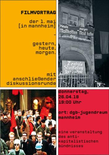 Veranstaltungsflyer zum Download. Filmvortrag - der 1. mai [in mannheim], 26.04.2018.