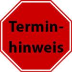 Terminhinweis