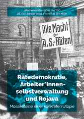 """Einladungsflyer für das Seminar """"Rätedemokratie, Arbeiter*innenselbstverwaltung und Rojava"""""""