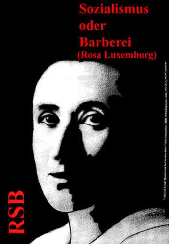 RSB-Plakat: Sozialismus oder Barbarei (Rosa Luxemburg)