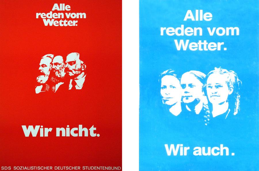Links: SDS Plakat 1968 (Foto: www.flickr.com/photos/marcwathieu/8268298166, M. Wathieu, CC BY-NC 2.0.). Rechts: Plakat in Tübingen, 29. September 2019 (Foto: Avanti²)