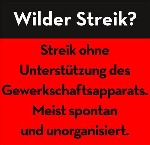 Kasten: Was ist ein wilder Streik