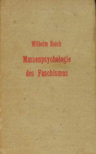 Wilhelm Reich, Massenpsychologie des Faschismus, Ausgabe von 1933 (Bild: Privatarchiv)