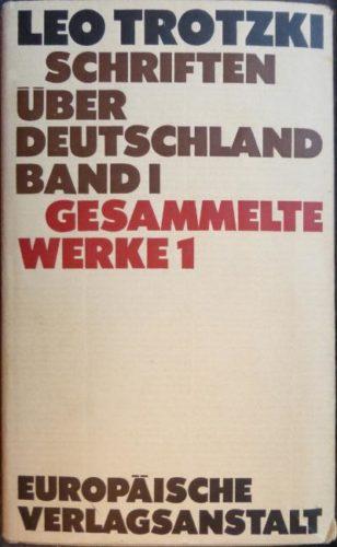 Originalausgabe der von Helmut Dahmer herausgegebenen und von Ernest Mandel eingeleiteten Schriften Trotzkis über Deutschland (Foto: Avanti²)