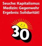 Seuche Kapitalismus - Medizin Gegenwehr - Ergebnis Solidarität