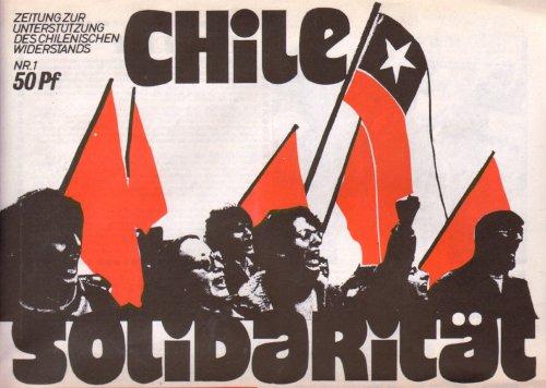 Chile Solidarität Nr. 1, Heidelberg o. J. (1974 [Abb.:www.mao-projekt.de)