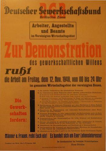 Aufruf zum Generalstreik in der amerikanischen und britischen Besatzungszone 1948. (Foto: Gemeinfrei.)
